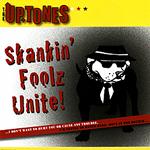 The Uptones - Skankin' Foolz Unite!