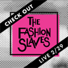Check Out The Fashion Slaves